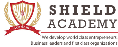 Shield Academy – We develop world class minded business professionals…